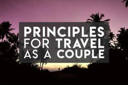 How to travel as a couple - our principles for communicating as adventure travellers
