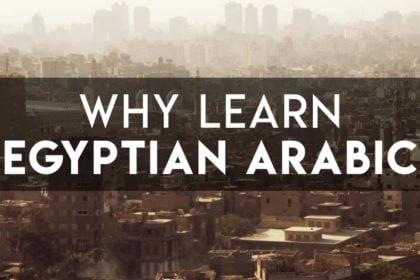 Why Learn Egyptian Arabic