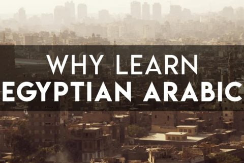 Why Learn Egyptian Arabic