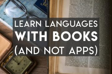 Learn Languages with Books but not Apps