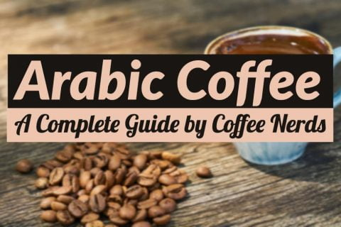 Arabic (or Turkish) Coffee - A Complete Guide by Coffee nerds