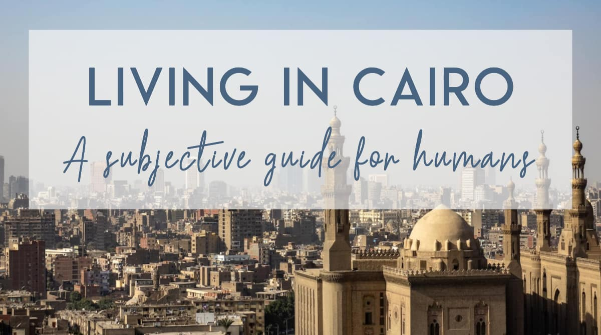 A guide to living in Cairo - Aerial view of Cairo (Share image)