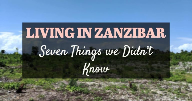 Living in Zanzibar: Seven Things We Didn't Expect