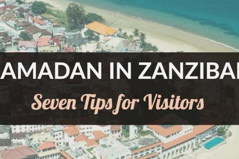 Ramadan in Zanzibar - Tips for visitors