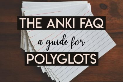 Anki for Polyglot Language Learning