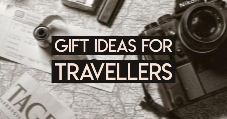 Gift Ideas for Hardcore Travellers