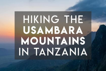 Hiking the Usambara Mountains - Guides, resources