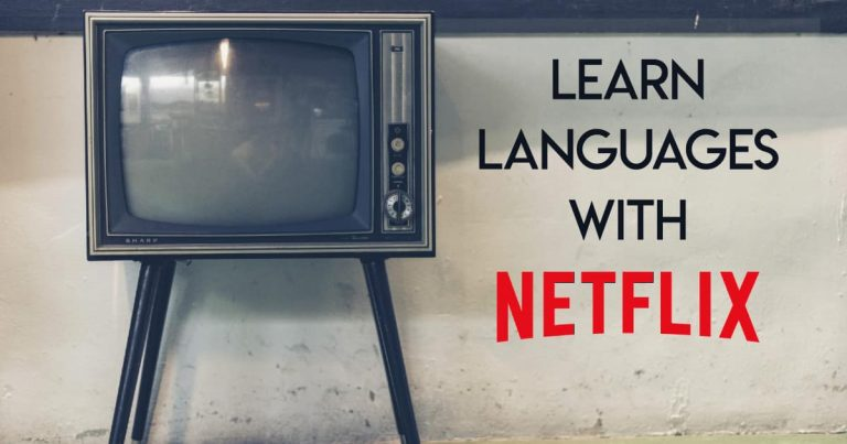 Learn a Foreign Language with Netflix