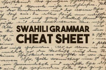 Swahili Grammar Noun Classes Cheat Sheet