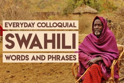 Swahili Everyday Words and Phrases to Sound Local