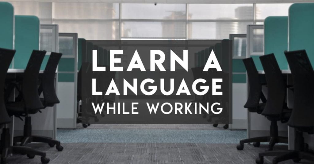 Learn a language while working full time - cover image