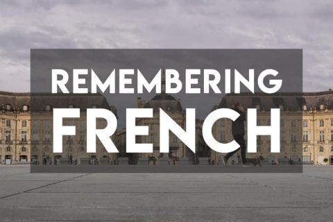 Remembering French