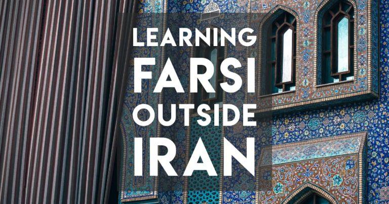 Where to Learn Farsi (Persian) — aside than Iran