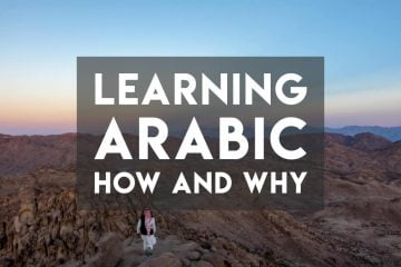 Hassan on the Sinai mountains. Learning Modern Standard Arabic - How and Why