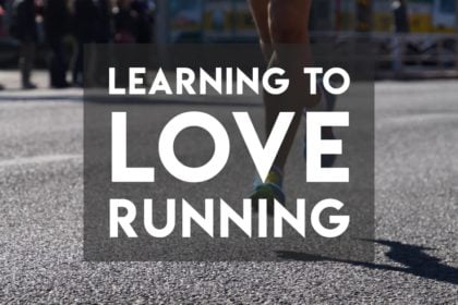 learning to love running