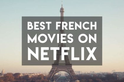 best-french-movies-netflix-language-learn