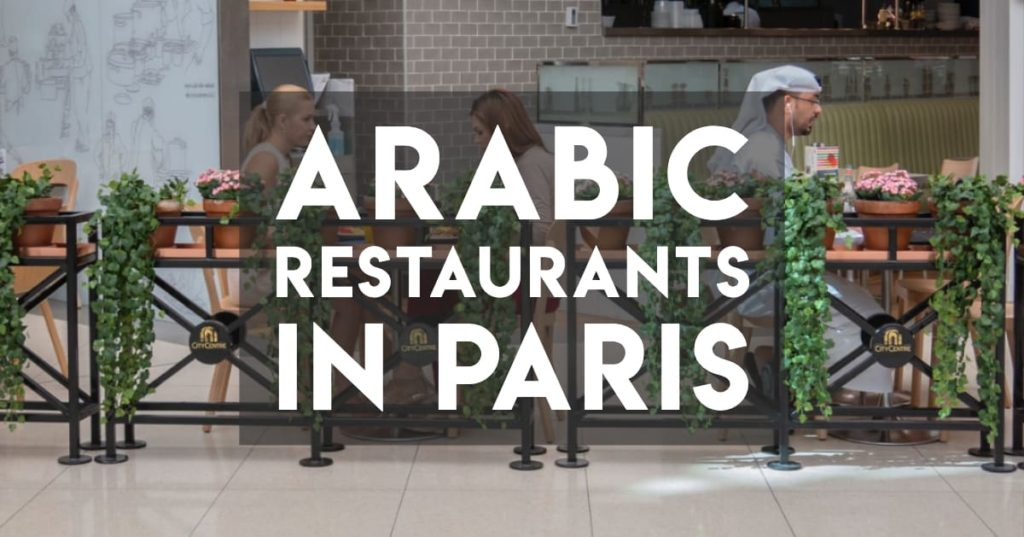 Arab and Middle Eastern Restaurants in Paris