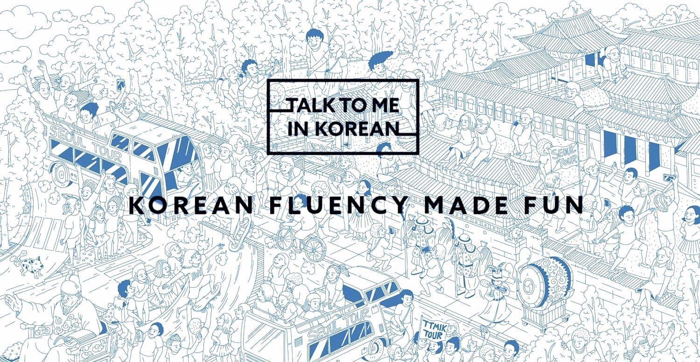 Talk to Me in Korean - a great korean learning website