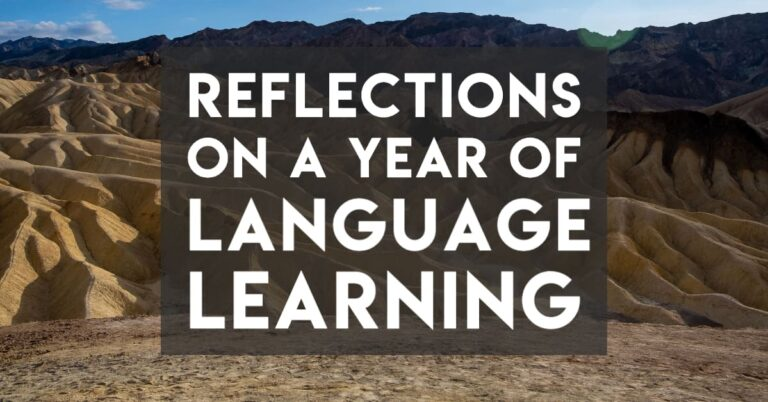 Reflections on a Year of Learning Languages