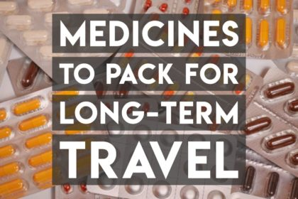 Medicines to travel with on long term adventure travel