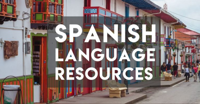 The Six Best Spanish Learning Resources — Commission-Free