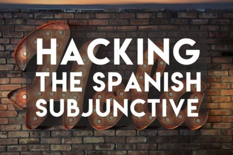 Hacking the Spanish Subjunctive Cheat Sheet