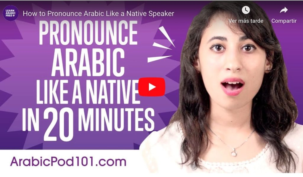 Learn Arabic pronunciation watching this video from ArabicPod101