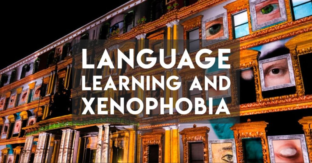 Language Learning to combat Xenophobia