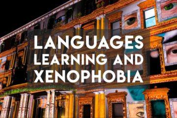 Language learning and Xenophobia