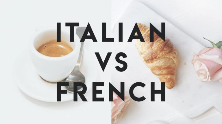 Italian vs French — A Complete Comparison for Learners