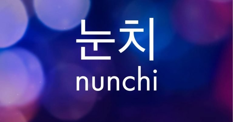 Nunchi in English(눈치) — Explanation, Examples